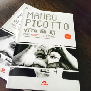 Vita da dj- from heart to techno- del dj Mauro Picotto